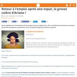 Retour à l'emploi après une expat, la grosse colère d'Ariane ! - Femmexpat
