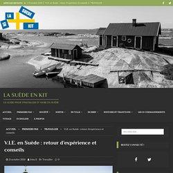 V.I.E. en Suède : retour d'expérience et conseils ⋆ La Suède en kit