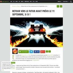 Retour Vers le Futur avait prévu le 11 Septembre, si si !