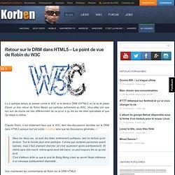 Retour sur le DRM dans HTML5 - Le point de vue de Robin du W3C