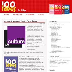 Le retour de la morale à l'école – France Culture