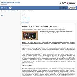 Retour sur la quinzaine Harry Potter - CDI - Collège Louise Weiss