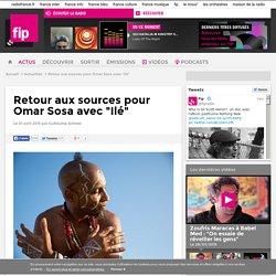 """Retour aux sources pour Omar Sosa avec """"Ilé"""""""