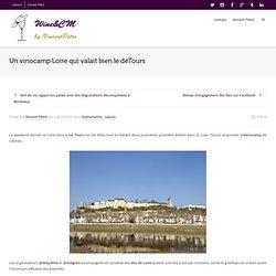 Retour sur le vinocamp LoireVincent