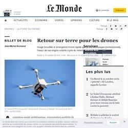 Retour sur terre pour les drones