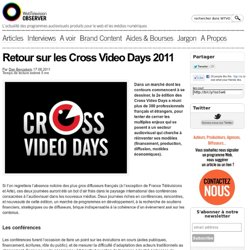 Retour sur les Cross Video Days 2011