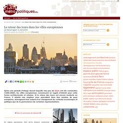 Le retour des tours dans les villes européennes