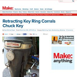 Retracting Key Ring Corrals Chuck Key