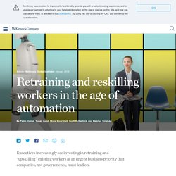 Retraining and reskilling workers in the age of automation