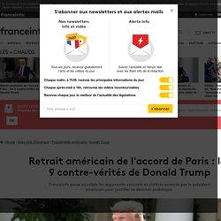 Retrait américain de l'accord de Paris : les 9contre-vérités de Donald Trump