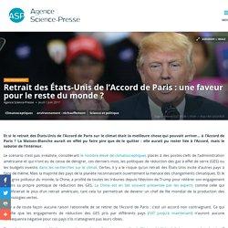 Retrait des États-Unis de l'Accord de Paris : une faveur pour le reste du monde