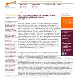 UE – Le faux retrait de Monsanto du marché européen des OGM