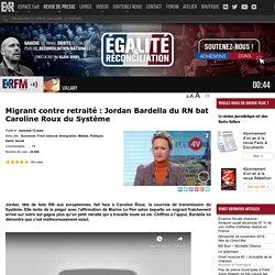 Migrant contre retraité : Jordan Bardella du RN bat Caroline Roux du Système