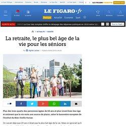 La retraite, le plus bel âge de la vie pour les séniors