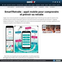 Smart'Retraite : appli mobile pour comprendre et prévoir sa retraite - 12/01/17
