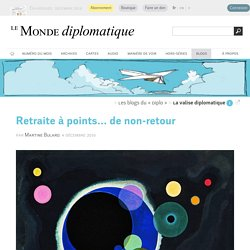 Retraite à points... de non-retour, par Martine Bulard (Le Monde diplomatique, 4 décembre 2019)