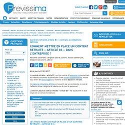 Comment mettre en place un contrat retraite « article 83 » dans l'entreprise? - Previssima