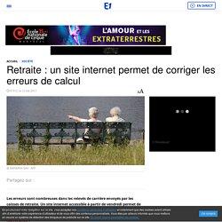 Retraite : un site internet permet de corriger les erreurs de calcul