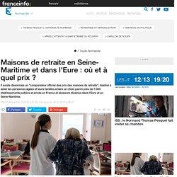 Maisons de retraite en Seine-Maritime et dans l'Eure : où et à quel prix ? - 16/12/16