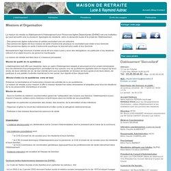 Maison de retraite Lucie & Raymond Aubrac - Salornay sur Guye - > Missions et Organisation