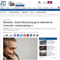 Retraites: Xavier Bertrand juge la méthode de l'exécutif «catastrophique»