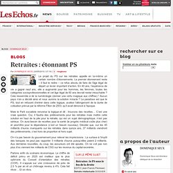 Retraites : étonnant PS - Blogs Dominique Seux