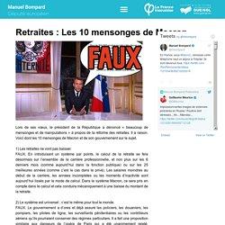 Retraites : Les 10 mensonges de Macron