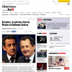 la réforme rêvée de Nicolas et Guillaume Sarkozy