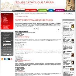 Retraites spirituelles en Île-de-France