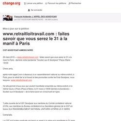 www.retraitloitravail.com : faites savoir que vous serez le 31 à la manif à Paris