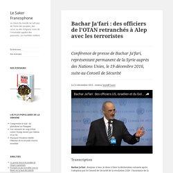 Conférence de presse de Bachar Ja'fari, représentant permanent de la Syrie auprès des Nations Unies, le 19 décembre 2016, suite au Conseil de Sécurité