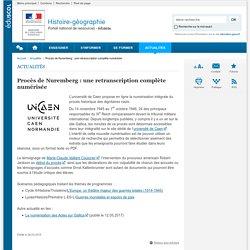 Procès de Nuremberg : une retranscription complète numérisée-Histoire-géographie-Éduscol