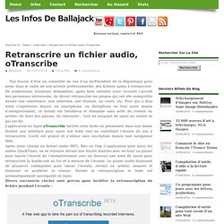 Retranscrire un fichier audio, oTranscribe