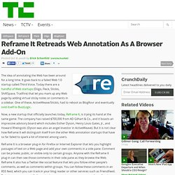 Reframe It Retreads Web Annotation As A Browser Add-On