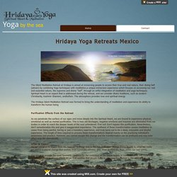 Hridaya Yoga Retreats in Mexico