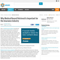Why Medical Record Retrieval Is Important for the Insurance Industry