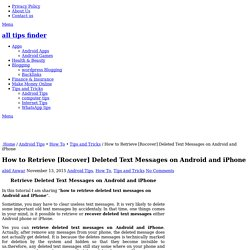 How to Retrieve Deleted Text Messages on Android and iPhone