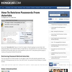 How to Retrieve Passwords From Asterisks