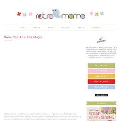 retro mama: Home for the Holidays