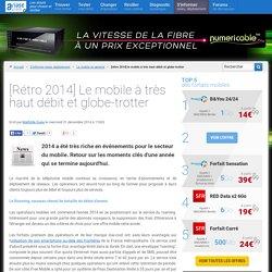 [Rétro 2014] Le mobile à très haut débit et globe-trotter