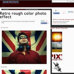 Retro rough color photo effect