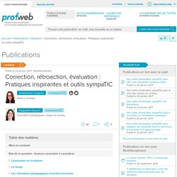 Correction, rétroaction, évaluation : Pratiques inspirantes et outils sympaTIC