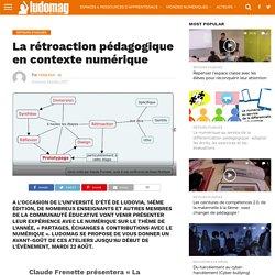 La rétroaction pédagogique en contexte numérique – Ludovia Magazine