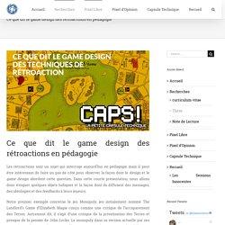 Ce que dit le game design des rétroactions en pédagogie – Les Chroniques Vidéoludiques