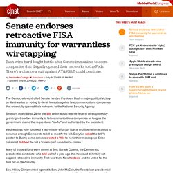 Senate endorses retroactive FISA immunity for warrantless wiretapping
