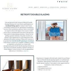 Retrofit Double Glazing Auckland – Double glaze existing windows with us