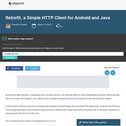 Retrofit, a Simple HTTP Client for Android and Java