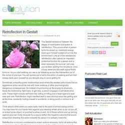 Retroflection In Gestalt - Evolution Counseling : Evolution Counseling