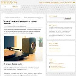 Guide d'achat : Acquérir son Pack platine + enceinte - Blog RetrofuturLe Blog Retrofutur – Hifi, Enceintes, Platines vinyles