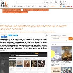 Retronews, une plateforme pour lire et découvrir la presse ancienne numérisée